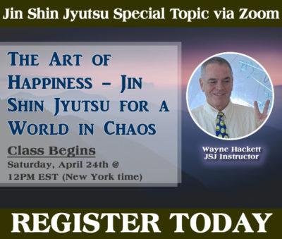 The Art of Happiness - Jin Shin Jyutsu for a World in Chaos